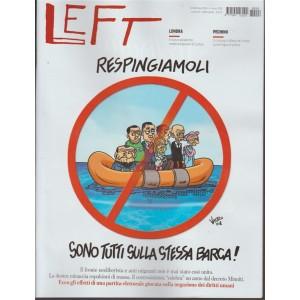 Left-Settimanale n.8-23 Febbraio2018 Respingiamoli:sono tutti sulla stessa barca