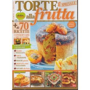 Torte Della Nonna Speciale - Torte ala frutta - n. 48 - bimestrale - ottobre - novembre 2018