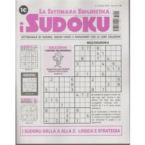 La settimana enigmistica - i sudoku - n. 11 - 4 ottobre 2018 - settimanale