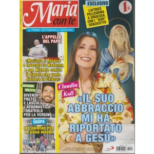 Maria Con Te n. 22 - 7 ottobre 2018 - settimanale