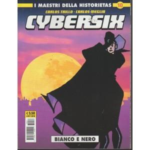 Cosmo Serie Gialla - Cybersix 10 - n. 73 - 4 ottobre 2018 - mensile - Bianco e nero -