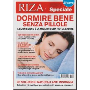 Riza Speciale - Dormire Bene senza pillole - n. 8 - bimestrale - ottobre - novembre 2018 -