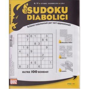 Solo Sudoku Diabolici - n. 19 - ottobre - dicembre 2018 - trimestrale -
