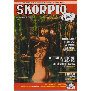 Skorpio - n. 2172 - 18 ottobre 2018 - settimanale di fumetti