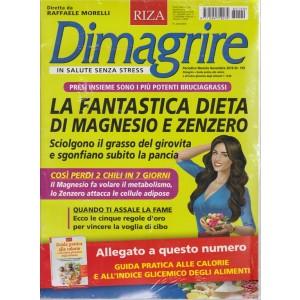 Dimagrire - n. 199 - mensile - novembre 2018 - + Guida pratica alle calorie e all'indice glicemico degli alimenti