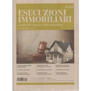 Guide Del Consulente - Esecuzioni  Immobiliari - n. 3 - ottobre 2018 - bimestrale