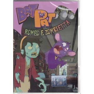 I dvd di Sorrisi collection - n. 25 - settimanale - novembre 2018 - Bat Pat Romeo e Zombietta -