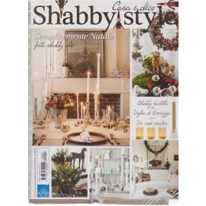 Shabby Style - Casa E Deco - + La casa di una volta - n. 27 - bimestrale - novembre - dicembre 2018 - 2 riviste