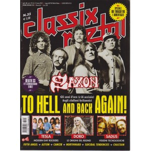 Classix! Metal - Saxson To Hell And Back again! - n. 35 - ottobre - novembre 2018 - bimestrale -