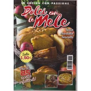 In cucina con passione - Dolci con le mele - n. 1 - bimestrale - 19/10/2018