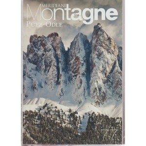 Supplemento Meridiani Montagne al n. 94 - ottobre 2018 - Puez - Odle & Dolomiti di Sesto - 2 numeri