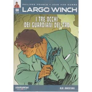Albi Avventura - Largo Winch  n. 8 - I tre occhi dei guardiani del Tao - settimanale -
