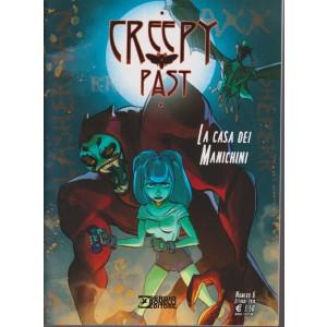 Creepy past - La casa dei manichini - n. 6 - ottobre 2018 mensile
