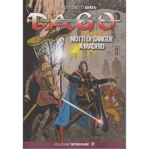 I grandi fumetti Aurea - Dago - Notti di sangue a Madrid - n. 60 - 28 ottobre 2018 - mensile
