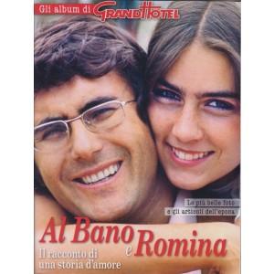 Gli  album di Grand Hotel - Albano e Romina - n. 43/2018 -