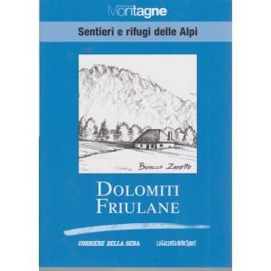 Meridiani Montagne - Sentieri e rifugi delle Alpi - Dolomiti Friulane - volume 22 -  settimanale