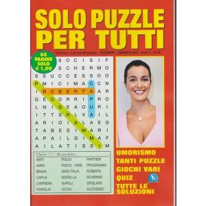 Solo  Puzzle  Per Tutti - n. 63 - bimestrale - dicembre - gennaio 2019 -