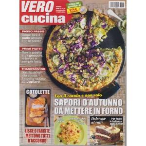 Vero Cucina - n. 11 - mensile - novembre 2018 -