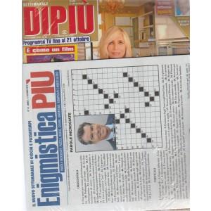Enigmistica Piu'+ - Settimanale Dipiu' - n. 42 - 22 ottobre 2018 - 2 riviste