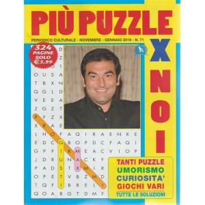 Piu' Puzzle Per Noi - n. 71 - novembre - gennaio 2019 - 324 pagine