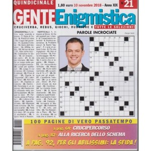 Gente Enigmistica - n. 21 - quindicinale - 10 novembre 2018 - 100 pagine di vero passatempo