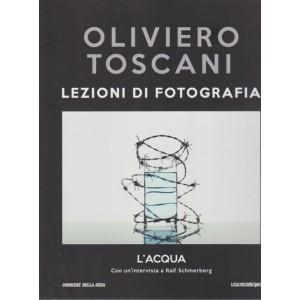 Oliviero Toscani - Lezioni di fotografia - L'acqua - n. 37 - settimanale -