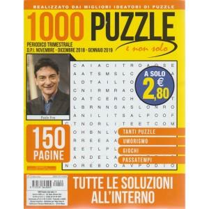1000 Puzzle E Non Solo - n. 9 - trimestrale - novembre - dicembre 2018 - gennaio 2019  - 150 pagine