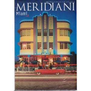 Meridiani Collection - n. 77 - bimestrale - novembre 2018 - Miami & Silicon Valley - 2 numeri