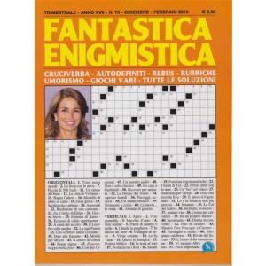Fantastica Enigmistica - n. 70 - trimestrale - dicembre - febbraio 2019