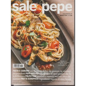 Sale & Pepe - mensile n. 3 Marzo 2018 Pasta e carciofi