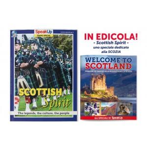 SPEAK UP Travel Special Luglio 2017 SCOTTISH SPIRIT + WELCOME TO SCOTLAND