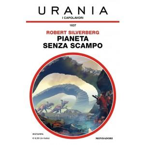 Pianeta senza scampo, Robert Silverberg torna su Urania