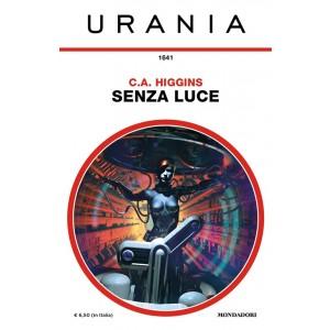 Urania 1641: Senza luce di C.A. HIGGINS