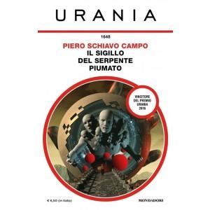 Il sigillo del serpete piumato di Piero Schiavo Campo (Urania 1648)