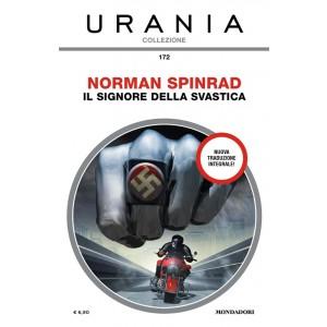 Urania Collezione 172: Il Signore della svastica di NORMAN SPINRAD