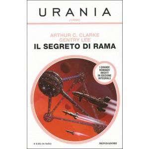 Il segreto di Rama di Arthur C. Clarke e Gentry Lee (Urania Jumbo)