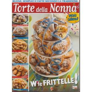 Torte della Nonna: Speciale Carnevale - Bimestrale RIEDIZIONE