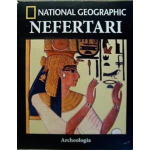 Collana Archeologia by National Geographic vol. 23 - Nefertari e la valle delle regine