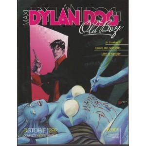 Maxi Dylan Dog Old Boy-quadrimestrale n.292 marzo 2018 by Sergio Bonelli editore