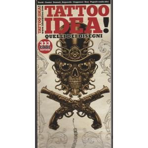 Idea Tattoo - Trimestrale n. 2018 Gennaio 2018 - 333 cool tattoos