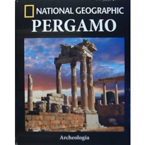 Collana Archeologia by National Geographic vol. 29 - Pergamo