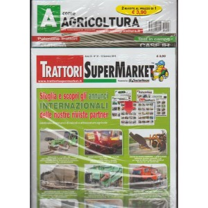 A Come Agricoltura  - mensile n.50 Gennaio 2018 + Trattori SuperMarket n.31/2018
