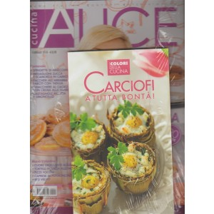 Alice Cucina - mensile n. 2 Febbraio 2018 + libro: Carciofi... a tutta bontà