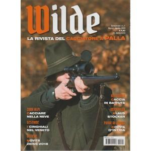Wilde - bimestrale n. 1 marzo 2018 La rivista del cacciatore a palla