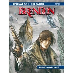 Brendon Speciale n° 11 - Seicento anni dopo - Bonelli Editore