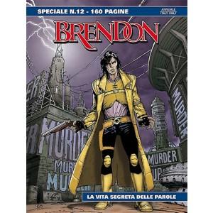 Brendon Speciale n° 12 - La vita segreta dele parole - Bonelli Editore
