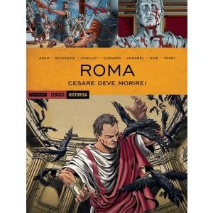 Roma - Cesare deve morire - HISTORICA Mondadori Comics