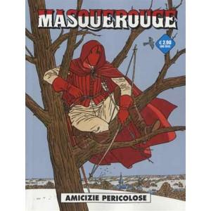 Cosmo serie blu n° 10 - Masquerouge n. 4 - Amicizie pericolose - Cosmo Editore