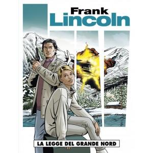 Cosmo serie blu n° 21 - Frank Lincoln n. 1 - La legge del grande nord - Cosmo Editore