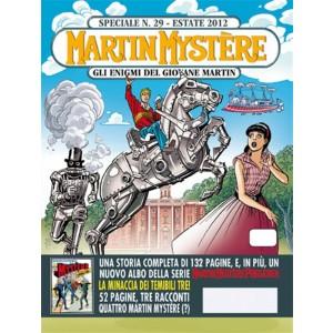 Martin Mystere Speciale n.29 Luglio 2012 - La minaccia dei temibili tre